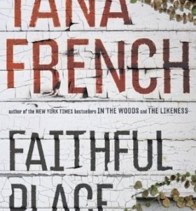 Book Review: Faithful Place by Tana French