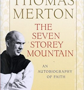 Book Review: The Seven Storey Mountain