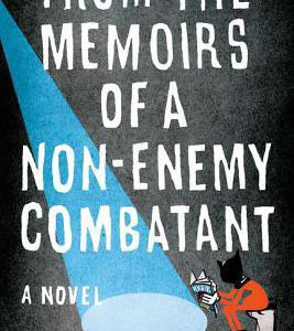 Book Review: From the Memoirs of a Non-Enemy Combatant